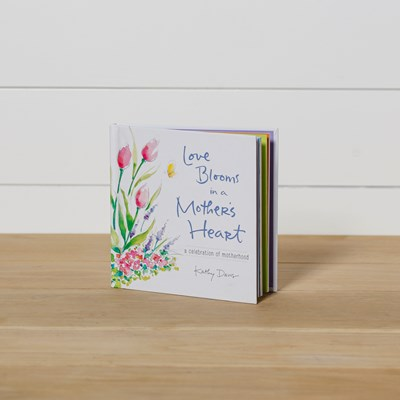 Love Blooms in A Mother's Heart Book