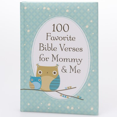 100 Favorite Bible Verses for Mommy and Me Book