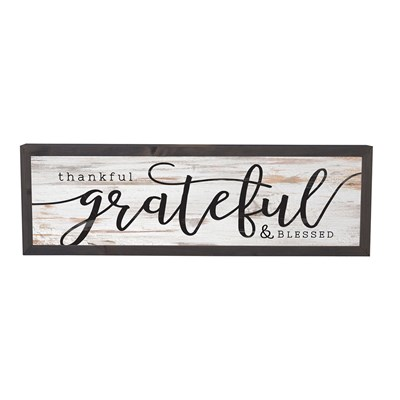 """Thankful, Grateful and Blessed"" Framed Sign"