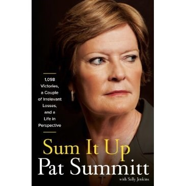 "Pat Summitt ""Sum It Up"" - Autographed Book"