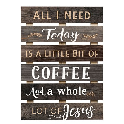 """Coffee and a Whole Lot of Jesus"" Pine Slat Wall Decor"