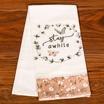 Stay A While Tea Towel
