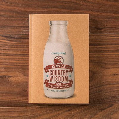 Country Living ® Simple Country Wisdom Book