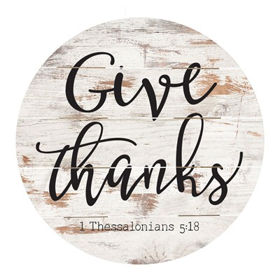"""Give Thanks"" Barrel Top Sign"