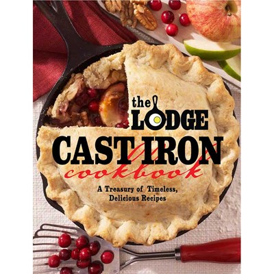 The Lodge ® Cast Iron Cookbook