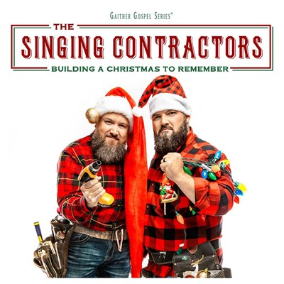Singing Contractors - Building a Christmas to Remember CD