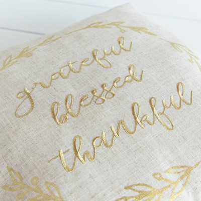 """Grateful Blessed Thankful"" Pillow"
