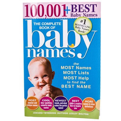 The Complete Book of Baby Names: 100,001+ Best Baby Names
