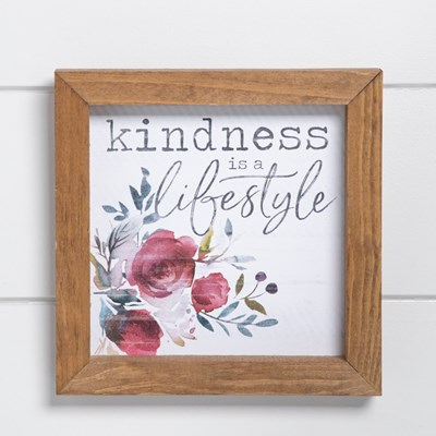Kindness Is A Lifestyle Framed Sign