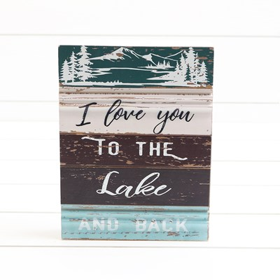 I Love You to the Lake and Back Sign