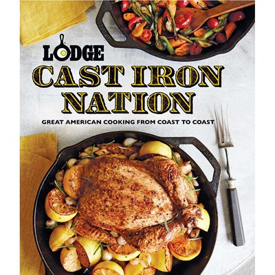 Lodge ® Cast Iron Nation Cookbook