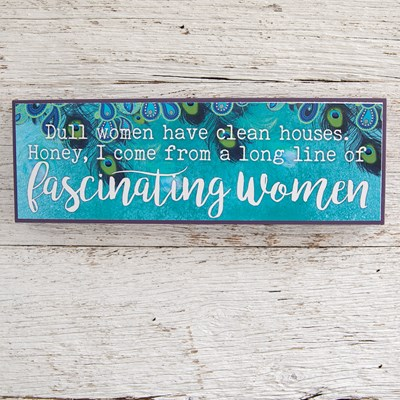 """Fascinating Women"" Sign"