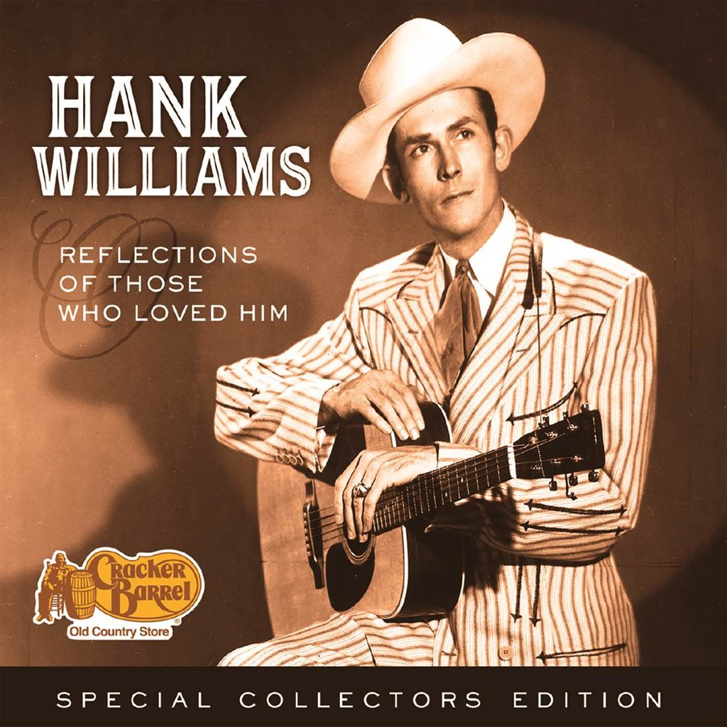 Hank Williams - Reflections of Those Who Loved Him CD | Music Movies ...
