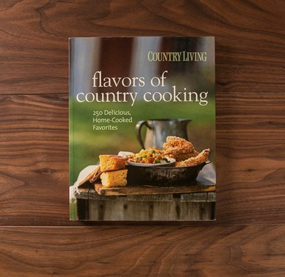 Country Living ® Flavors of Country Cookbook