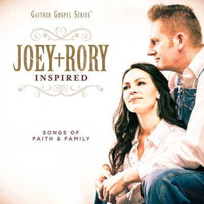 Joey + Rory - Inspired: Songs of Faith & Family CD