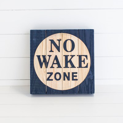 """No Wake Zone"" Wood Wall Decor"