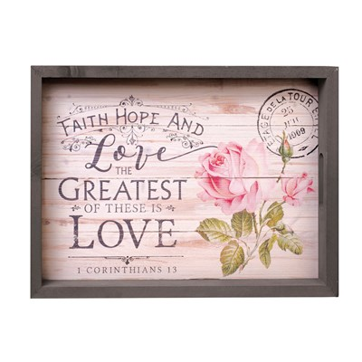 """Faith, Hope and Love"" Farmhouse Serving Tray"