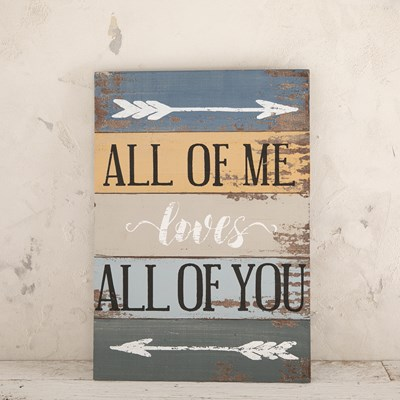 """All of Me Loves All of You"" Wall Decor"