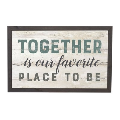 """Together Is Our Favorite Place"" Framed Sign"