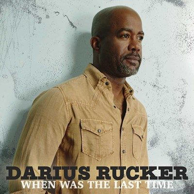 Darius Rucker - When Was the Last Time CD