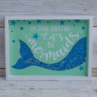 """Let's Be Mermaids"" Sign with Sequin"
