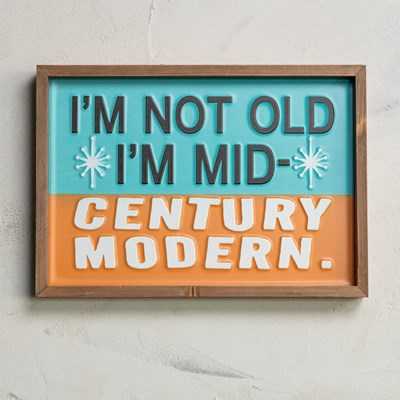 """Not Old"" Framed Wall Decor"