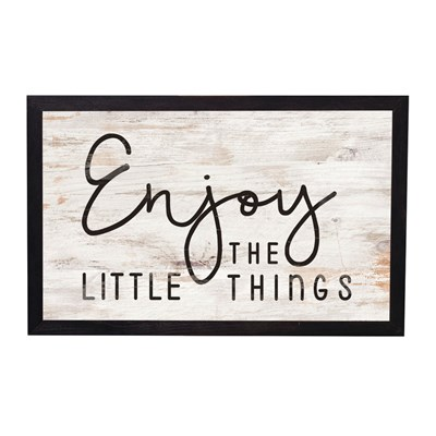 """Enjoy The Little Things"" Framed Sign"