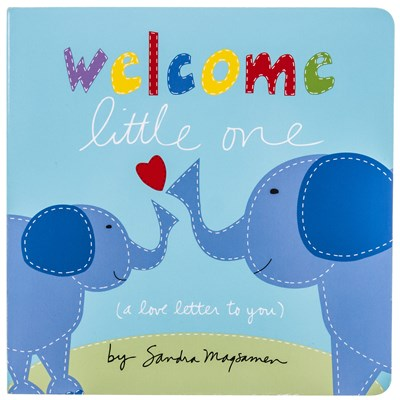 Welcome Little One (A Love Letter to You) Book