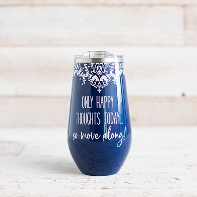 """Only Happy Thoughts"" 16 Oz. Stemless Cup"