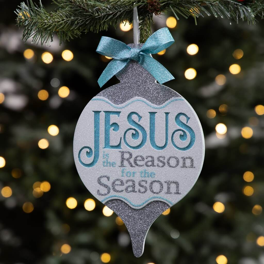 Christmas Ornament Jesus is the reason for the Season