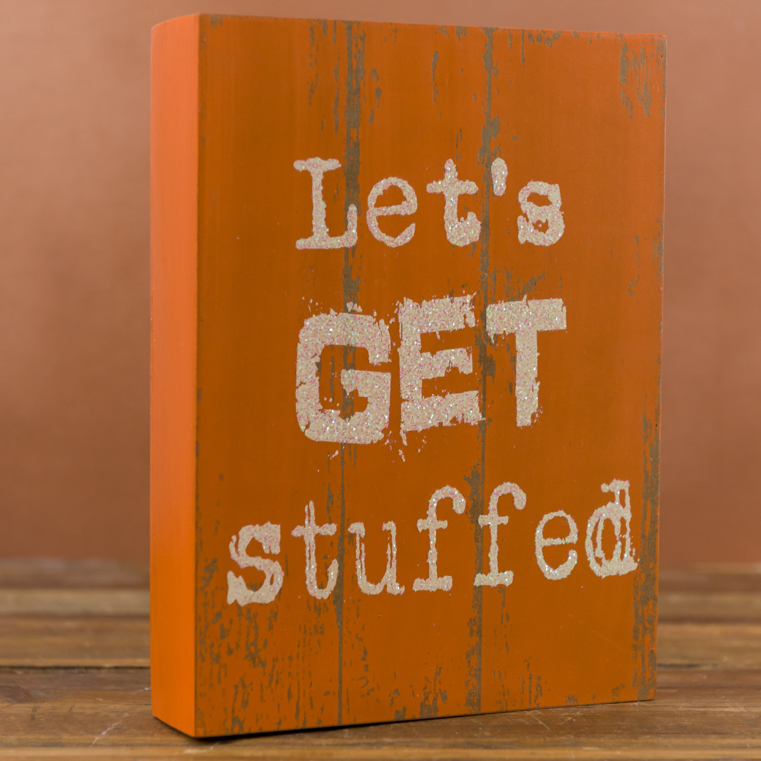 Let's Get Stuffed Box Sign