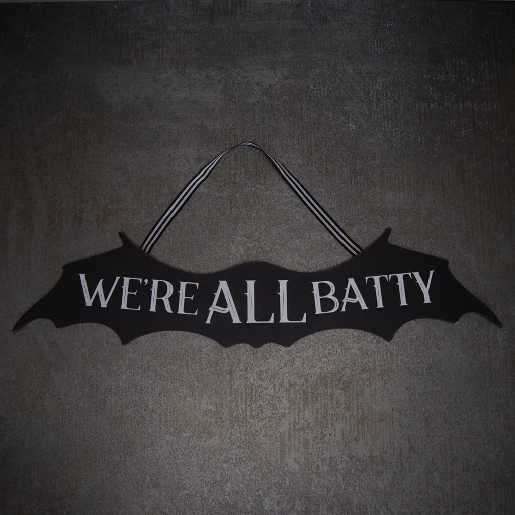 we are all batty wall sign Halloween