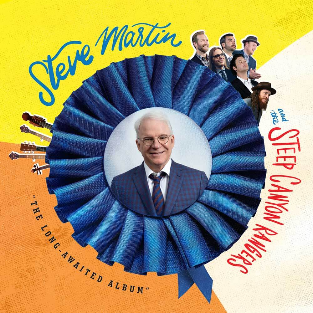Steve Martin and The Steep Canyon Rangers
