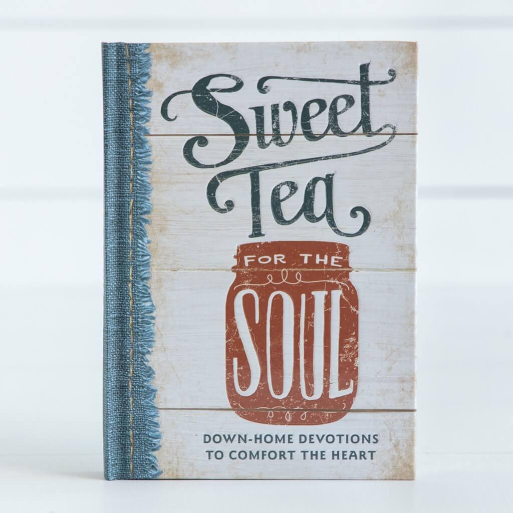 Sweet Tea for the Soul Hardback Book