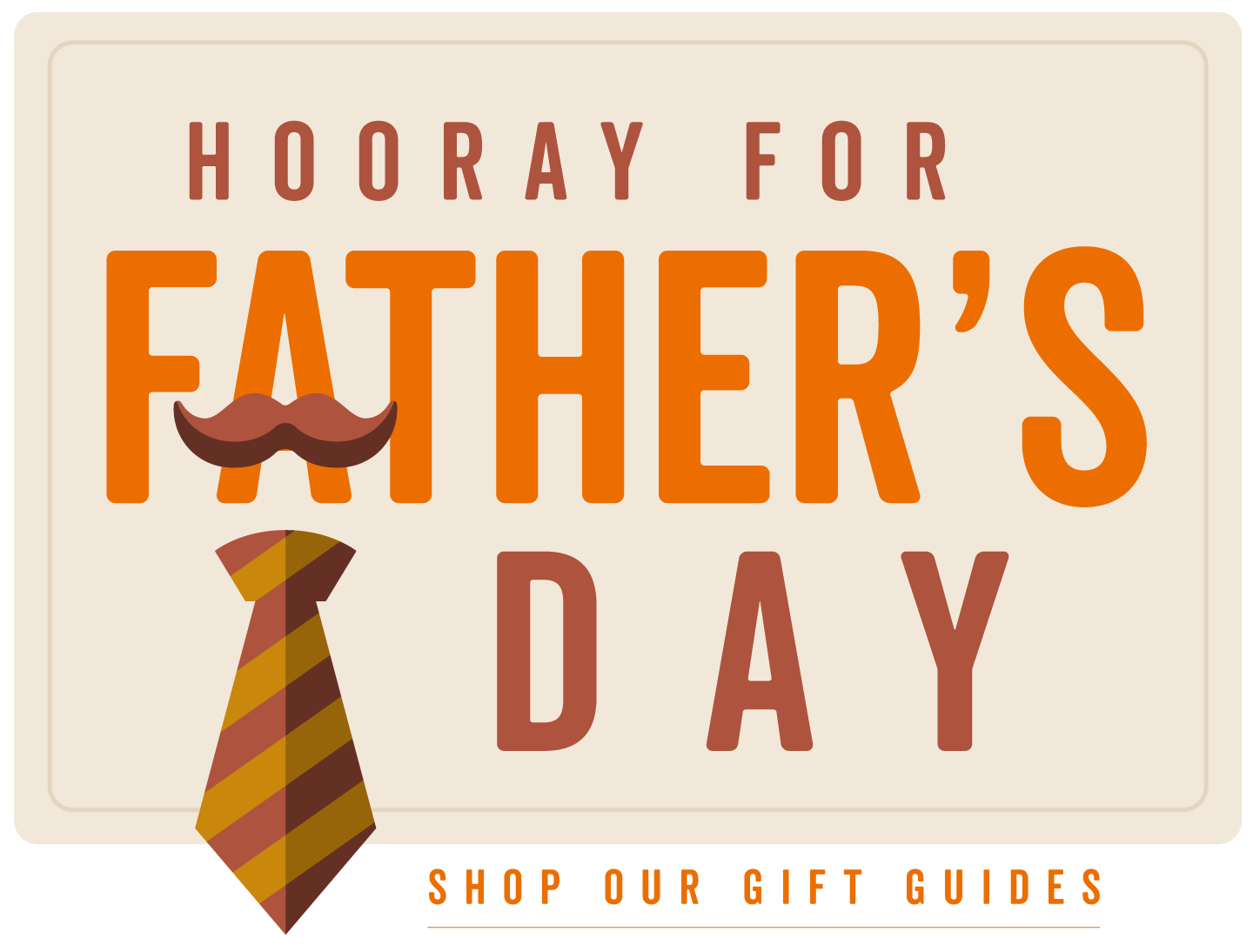 Hooray for Father's Day Gift Guides