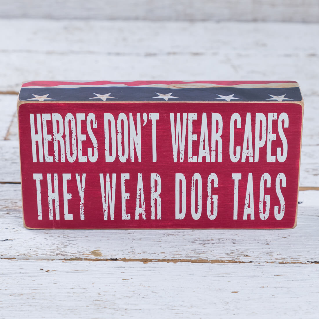 Heroes Don't Wear Capes Box Sign