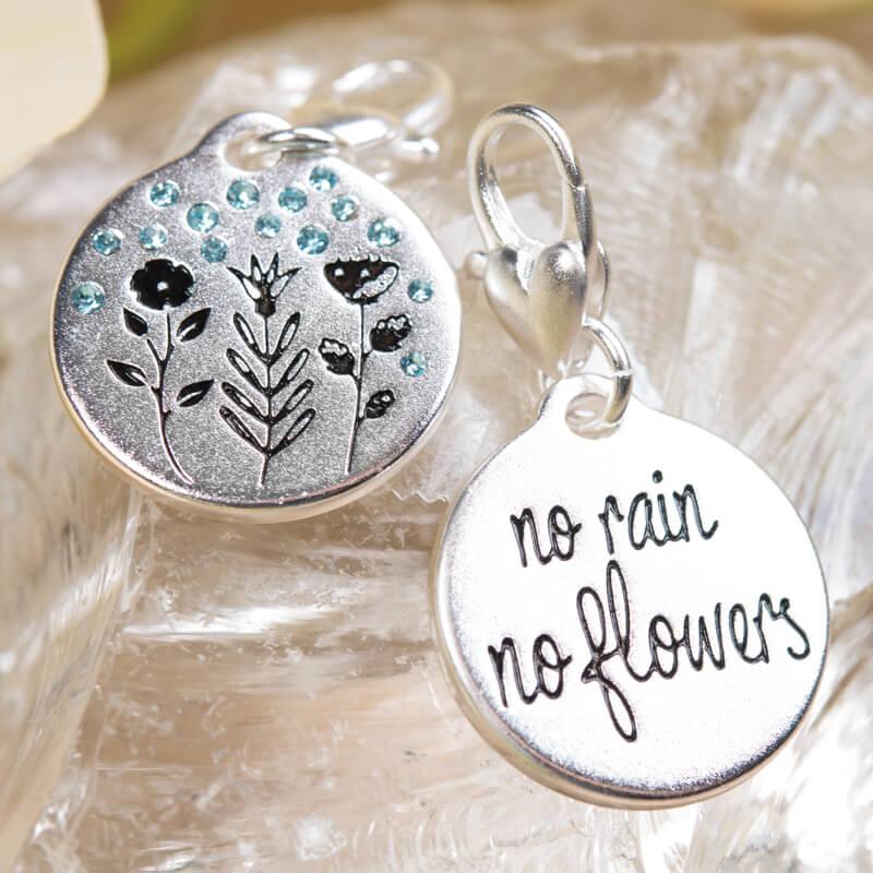 No Rain No Flowers Charm