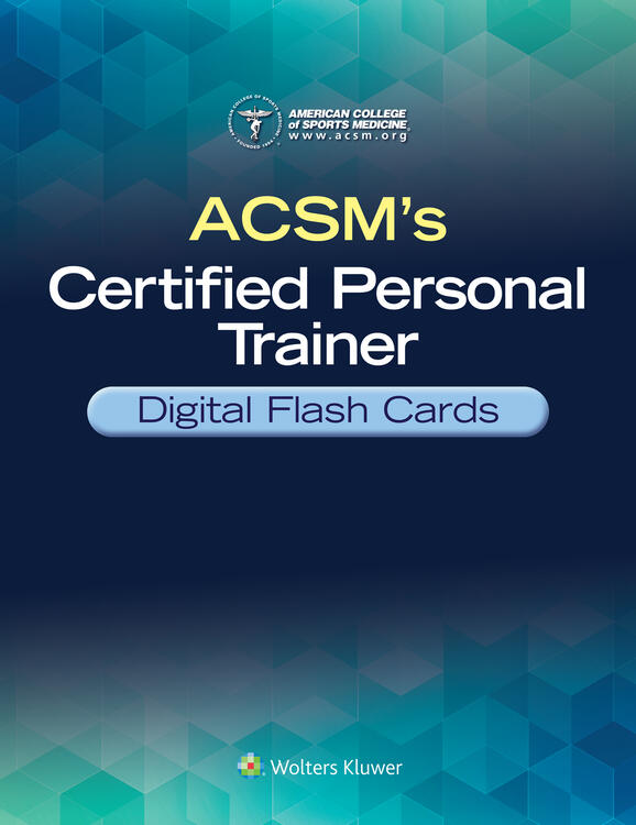 ACSM's Certified Personal Trainer Digital Flash Cards