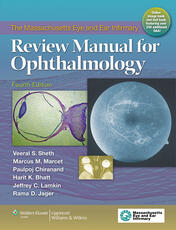 Massachusetts Eye and Ear Infirmary Review Manual for Ophthalmology