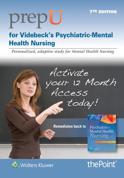 PrepU for Videbeck's Psychiatric Mental Health Nursing