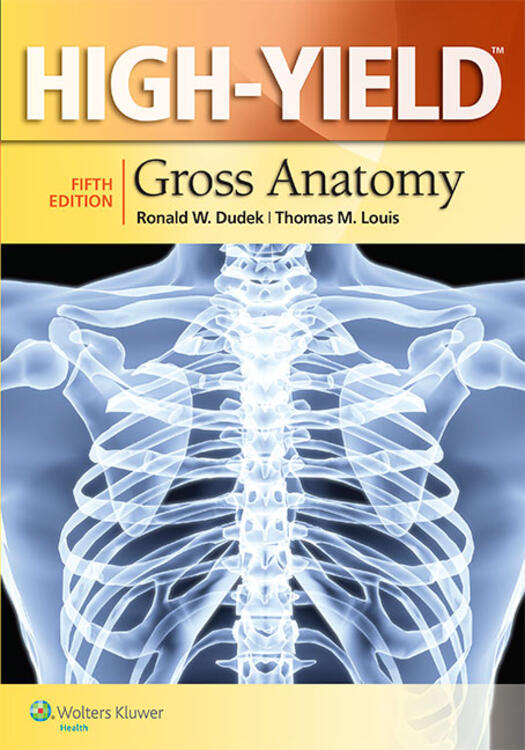 High-Yield™ Gross Anatomy
