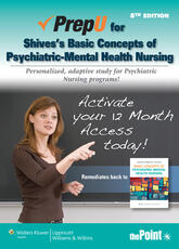 PrepU for Shives' Basic Concepts of Psychiatric-Mental Health Nursing
