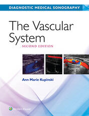 Diagnostic Medical Sonography/ The Vascular System 4e with Student Workbook Package