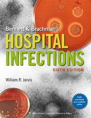 Bennett & Brachman's Hospital Infections