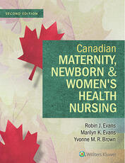 Canadian Maternity, Newborn & Women's Health Nursing