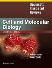 Lippincott Illustrated Reviews: Cell and Molecular Biology