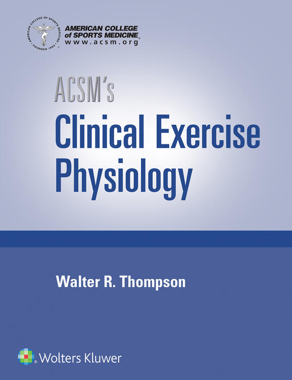 ACSM's Clinical Exercise Physiology