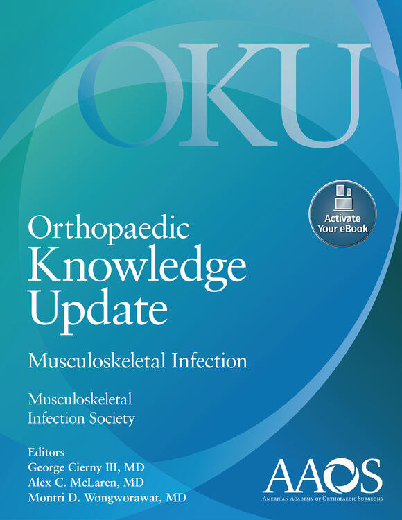 Orthopaedic Knowledge Update: Musculoskeletal Infection: Print + Ebook with Multimedia