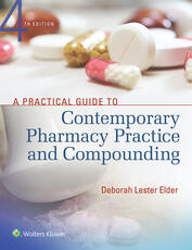 Practical Guide to Contemporary Pharmacy Practice and Compounding