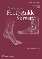 Techniques in Foot & Ankle Surgery